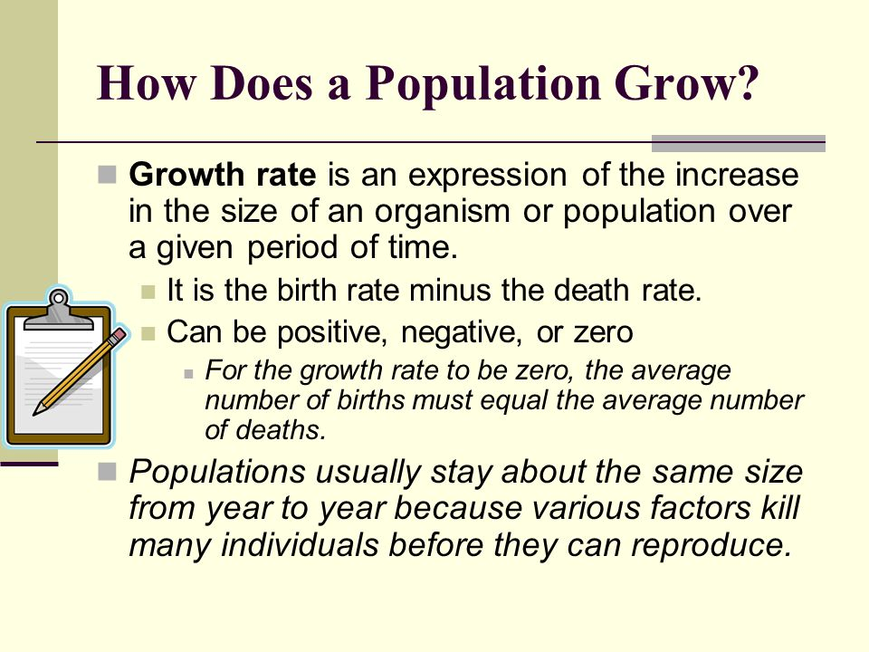 How Does a Population Grow? Growth rate is an expression of the increase in the size of an organism or population over a given period of time. It is t