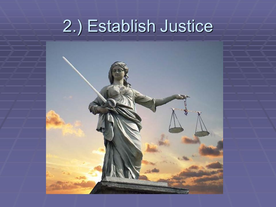 2.) Establish Justice