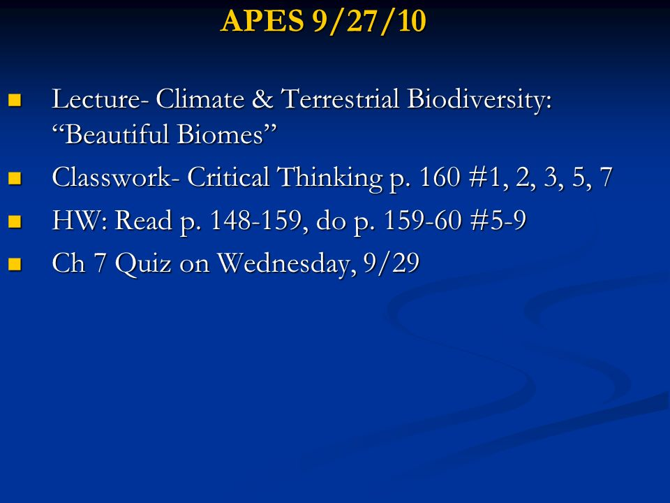 APES 9/27/10 Lecture- Climate & Terrestrial Biodiversity: Beautiful Biomes Lecture- Climate & Terrestrial Biodiversity: Beautiful Biomes Classwork- Cr