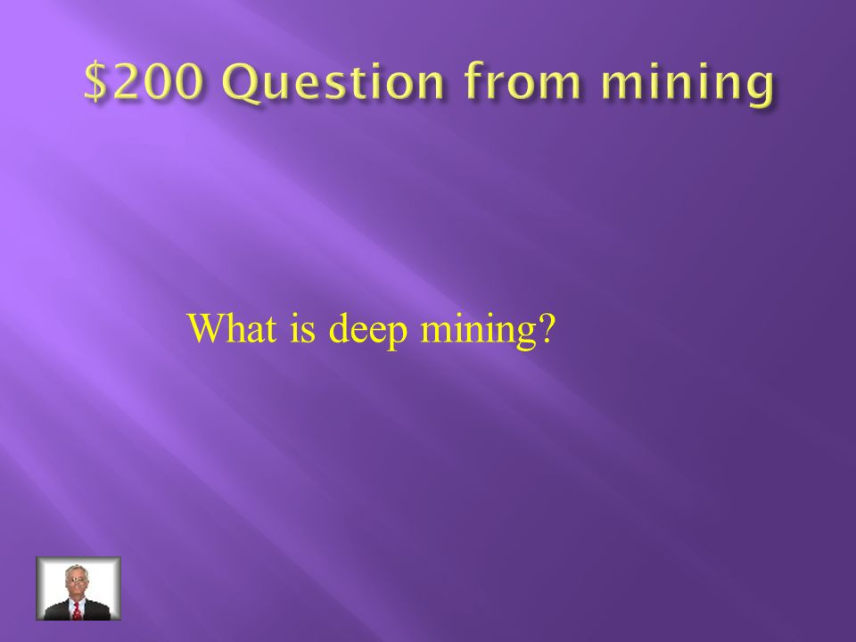 A word to describe a mineral deposit Large enough and pure enough to be Mined for profit.
