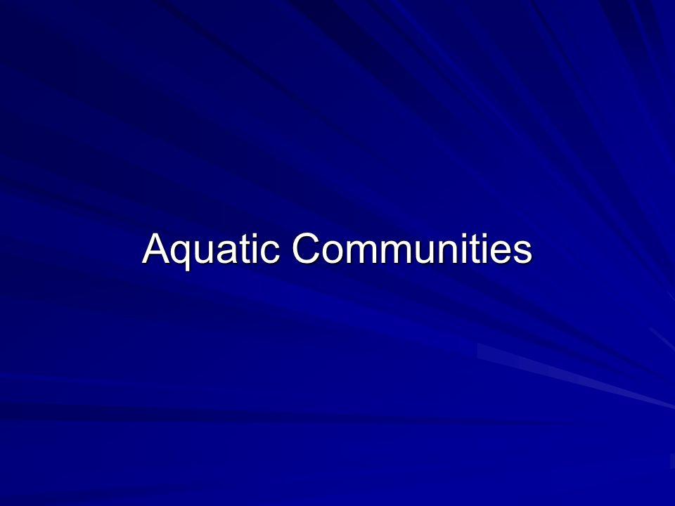 Aquatic Communities