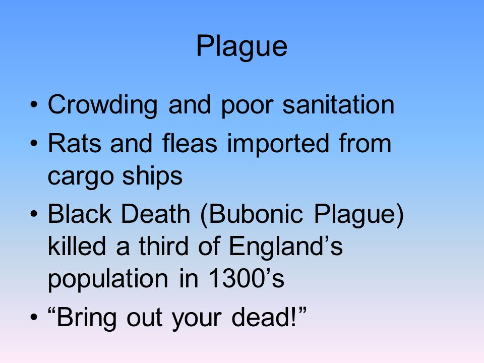 Plague Rap Ring around the rosie- ring-like sores that formed on people s skin.