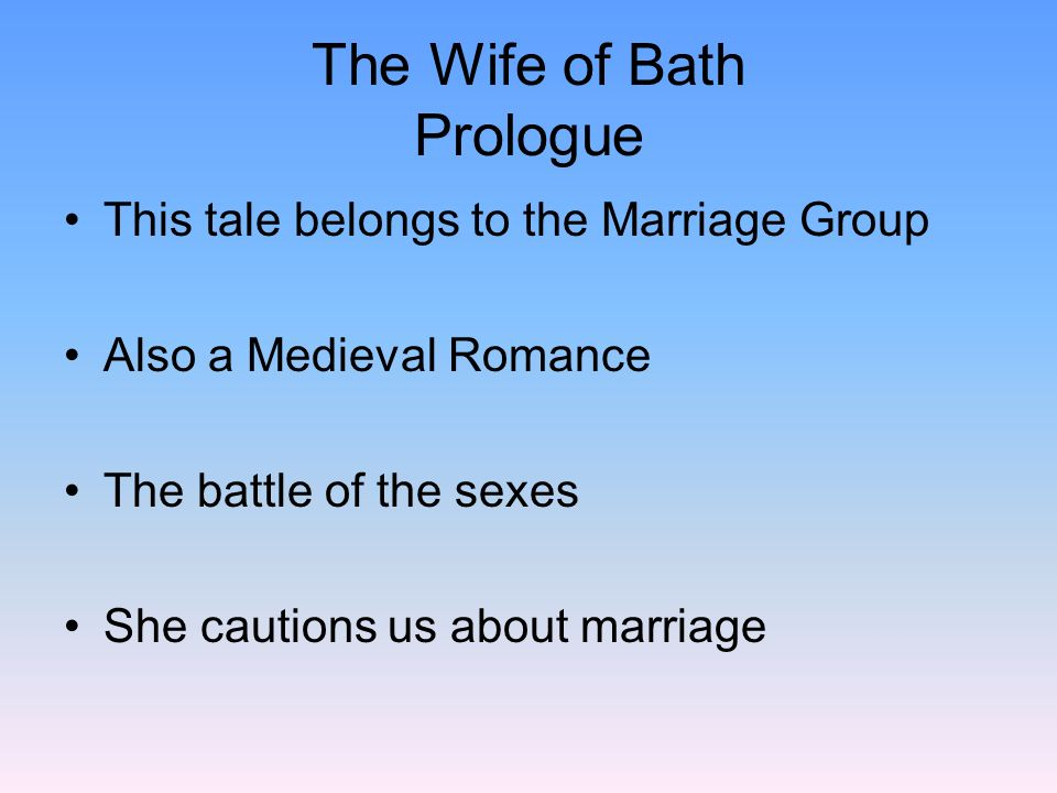 The Wife of Bath PrologueVocabulary pg 154 Abominably, bequeath, concede, contemptuous, cosset, crone, dejected Ecstasy, implore, maim, prowess, rebuke, statute, temporal, tribulation