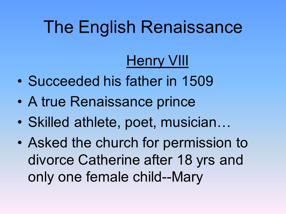 HENRY VIII The Pope refused Henrys request for a divorce Henry broke with Rome in 1534, declared himself head of the Church of England or Anglican Church Henry VIII married Anne Boleyn, she produced a daughterElizabeth Anne was later executed for adultery