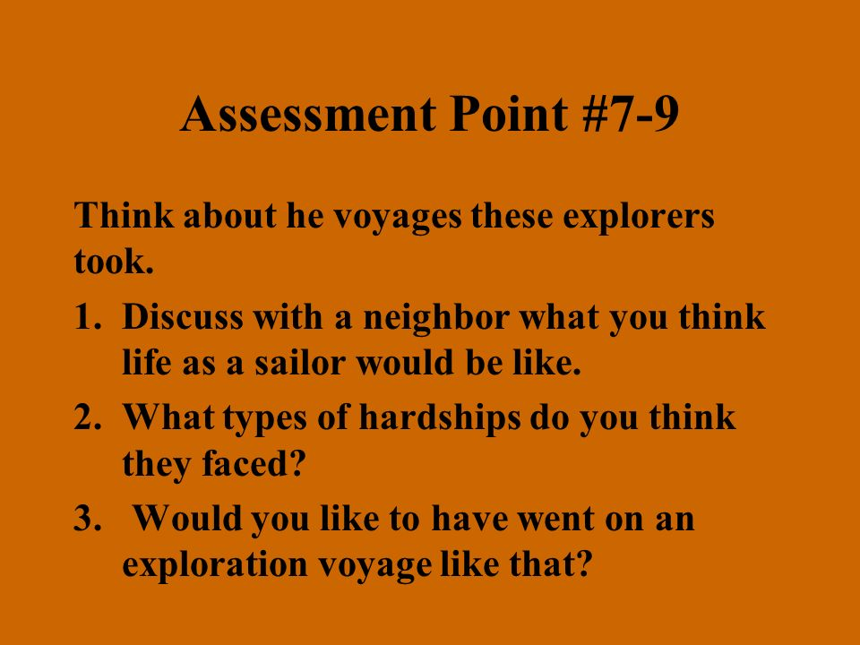 Summarizer #2 – With your partner draw a triple T-chart comparing the three explorers Christopher ColumbusPrince Henry the NavigatorJames Cook