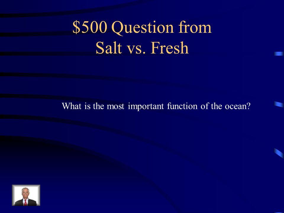 $400 Answer from Salt vs. Fresh Air masses/Wind