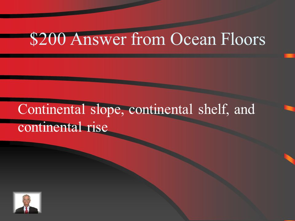 $200 Ocean Floor What is the continental margin?