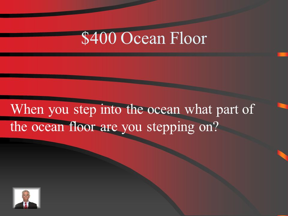 $300 Answer from Ocean Floors Abyssal Plain