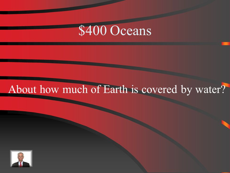 $300 Answer from Oceans Arctic Ocean