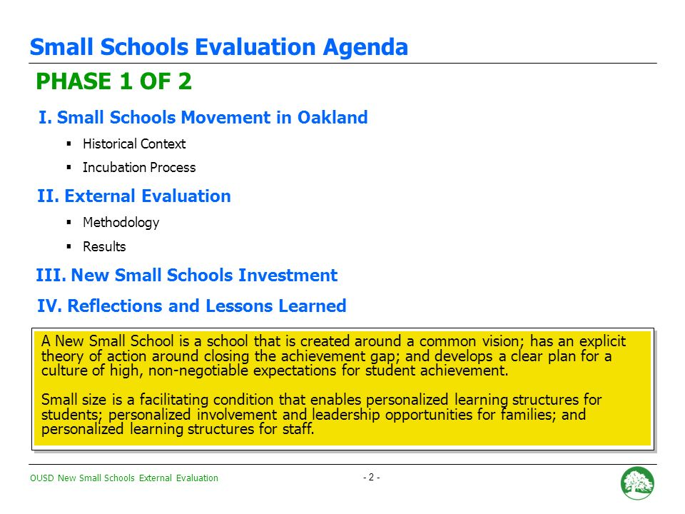 OUSD New Small Schools External Evaluation - 52 -