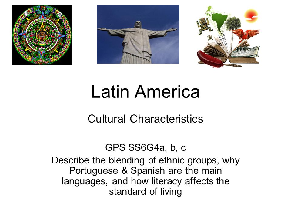 E.Q. How did European culture affect Latin America?