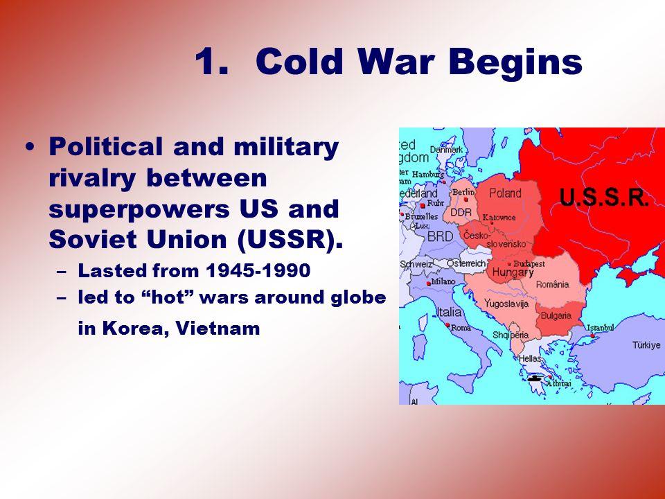 2.U.S. vs. USSR (Soviet Union) U.S.