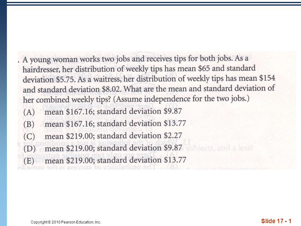 Copyright © 2010 Pearson Education, Inc. Slide 17 - 1