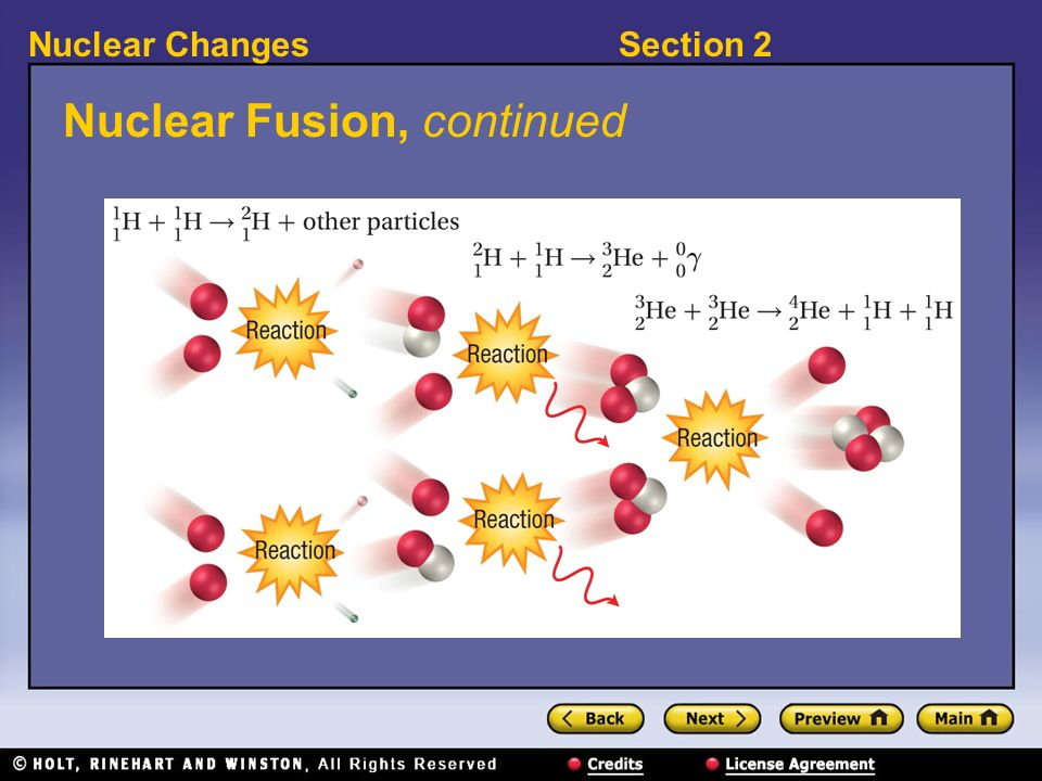 Section 2Nuclear Changes Nuclear Fusion, continued