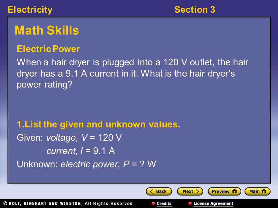 ElectricitySection 3 Electric Power and Electrical Energy, continued If you combine the electric power equation with the resistance equation, V = IR,