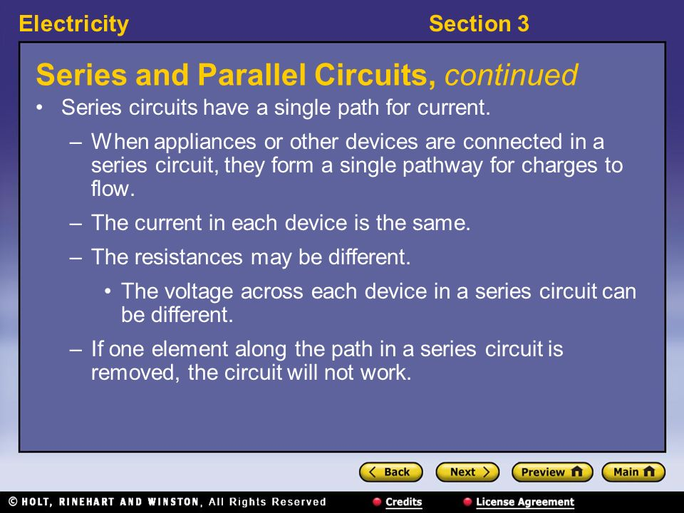 ElectricitySection 3 Series and Parallel Circuits What are the two ways that devices can be connected in a circuit? Electrical devices can be connecte