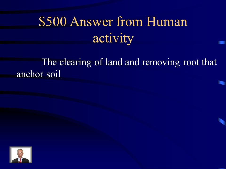 $500 Question from Human activity What is construction?