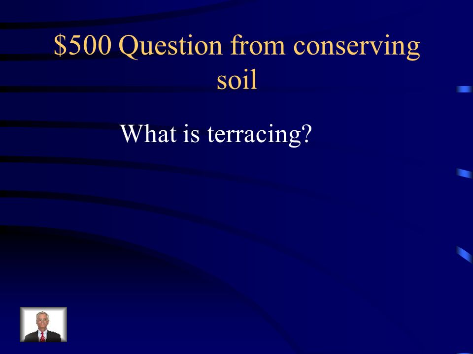 $400 Answer from conserving soil Change crops from year to year so that nutrients dont get depleted