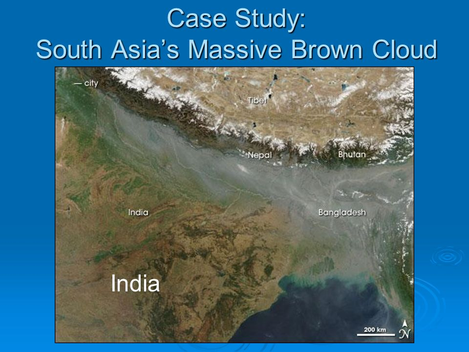 Case Study: South Asias Massive Brown Cloud India