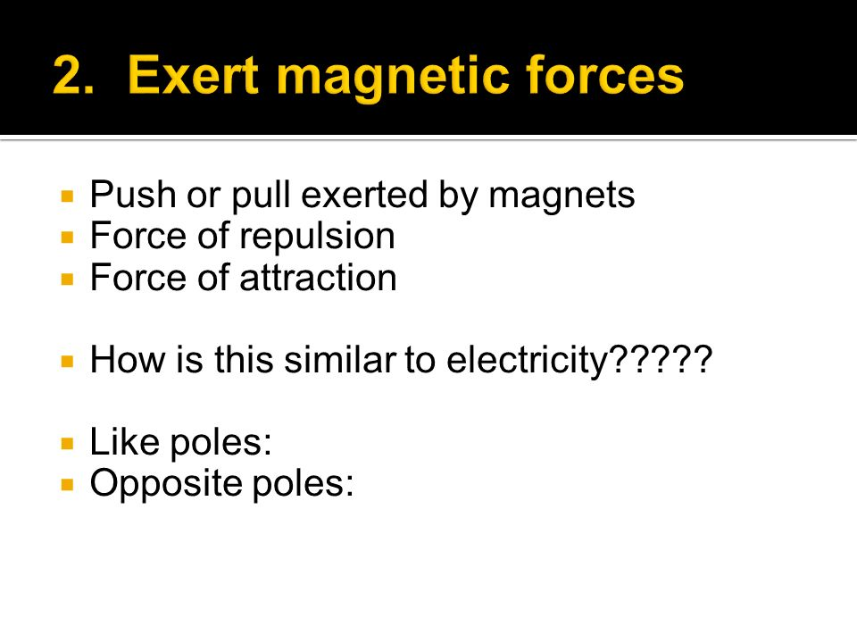 Area or region around a magnet where magnetic force exists Unevenly distributed around magnet Strongest at the poles, but exists all around Turn to page 185 in the coach, The closer together the lines are, the stronger the field; the farther apart, the weaker it is.
