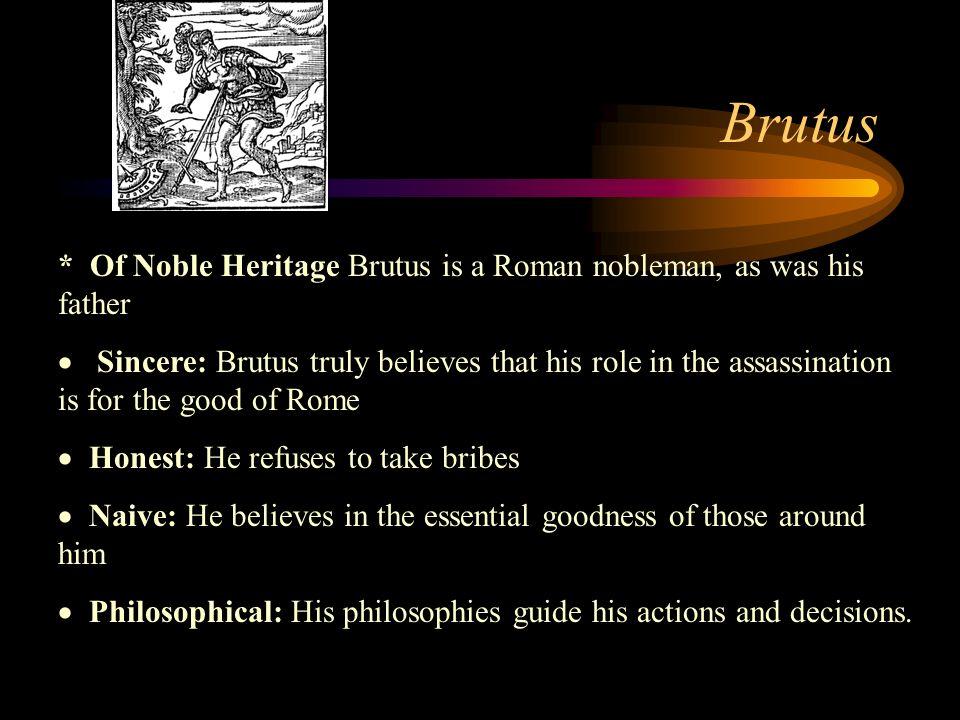Julius Caesar Physically weak: Caesar has several infirmities A tyrant: Caesar has had Marullus and Flavius arrested Superstitious: Caesar believes in