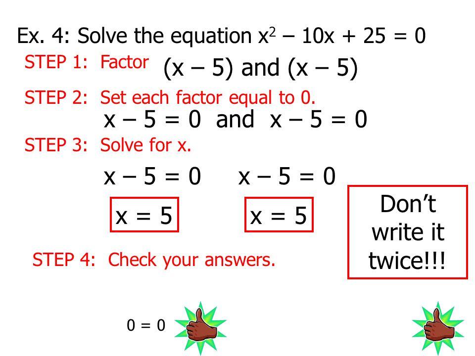 Solve (Find the x-intercepts) 2) x 2 – 2x = 0 3) x 2 – 8x = -12