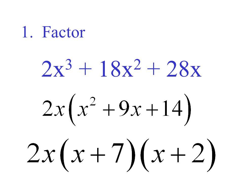 2. Factor c 4 + 2c 3 – 80c 2