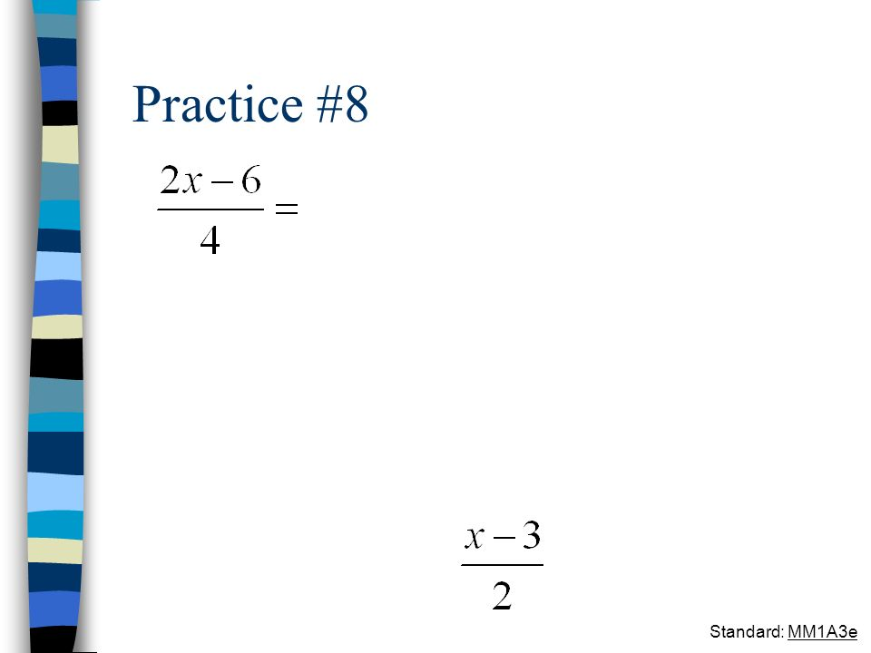 Practice #8 Standard: MM1A3e