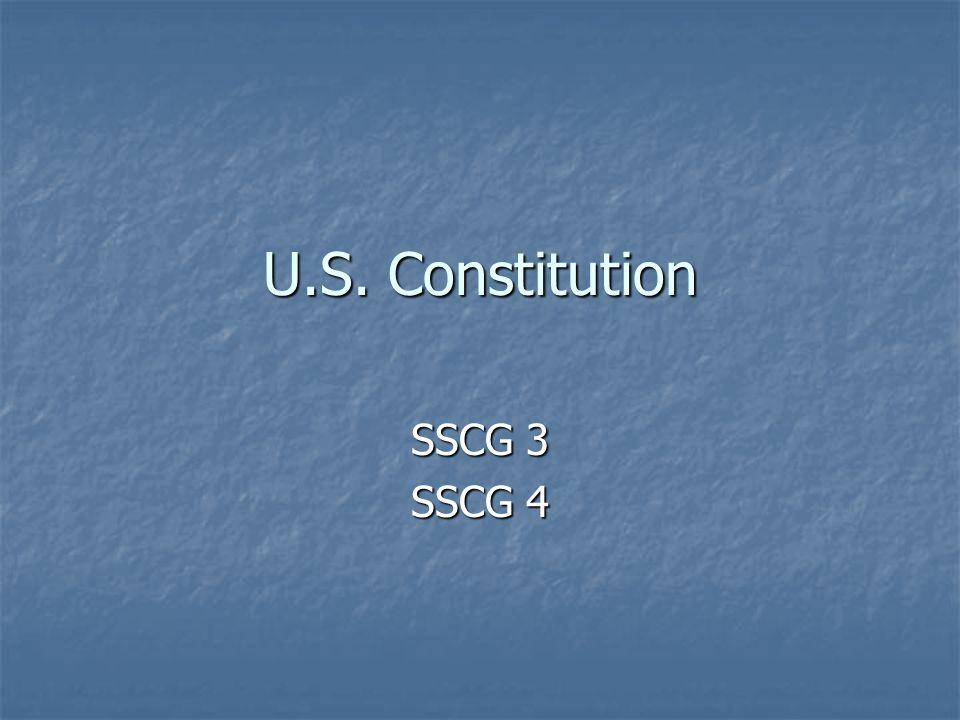 U.S. Constitution SSCG 3 SSCG 4