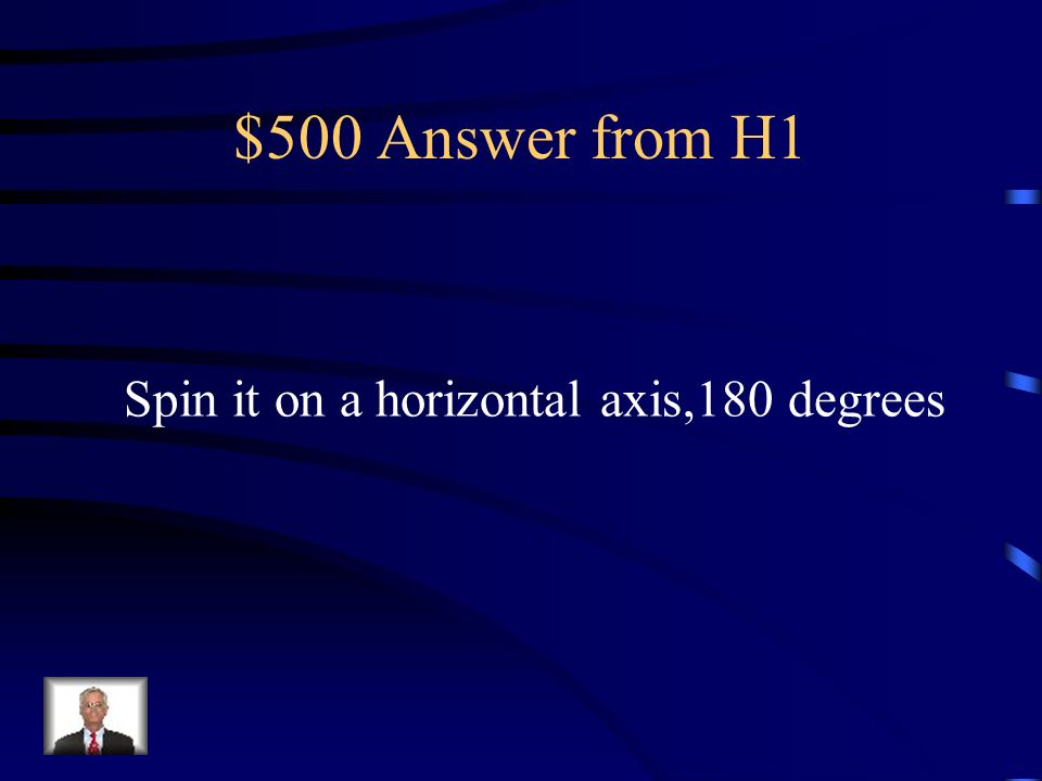 $500 Question from H1 What would you have to do to make this into a sphere?
