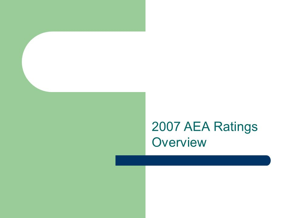 2007 AEA Ratings Overview