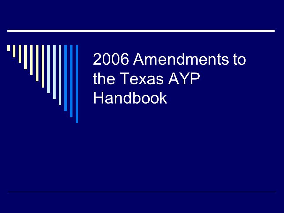 2006 Amendments to the Texas AYP Handbook