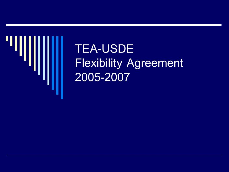 TEA-USDE Flexibility Agreement