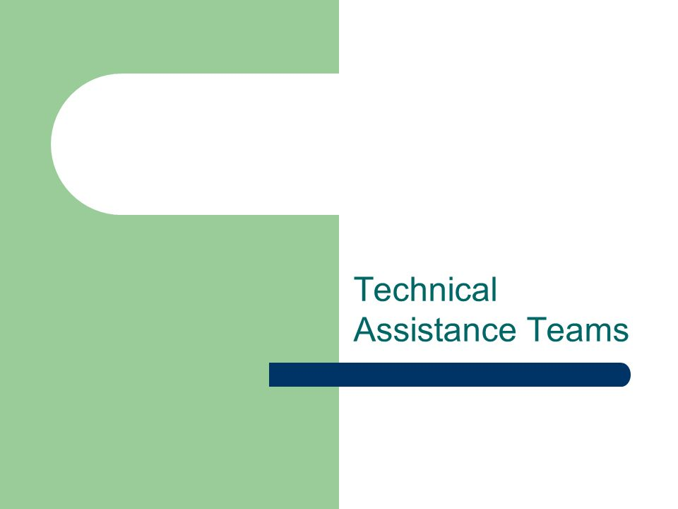 Technical Assistance Teams