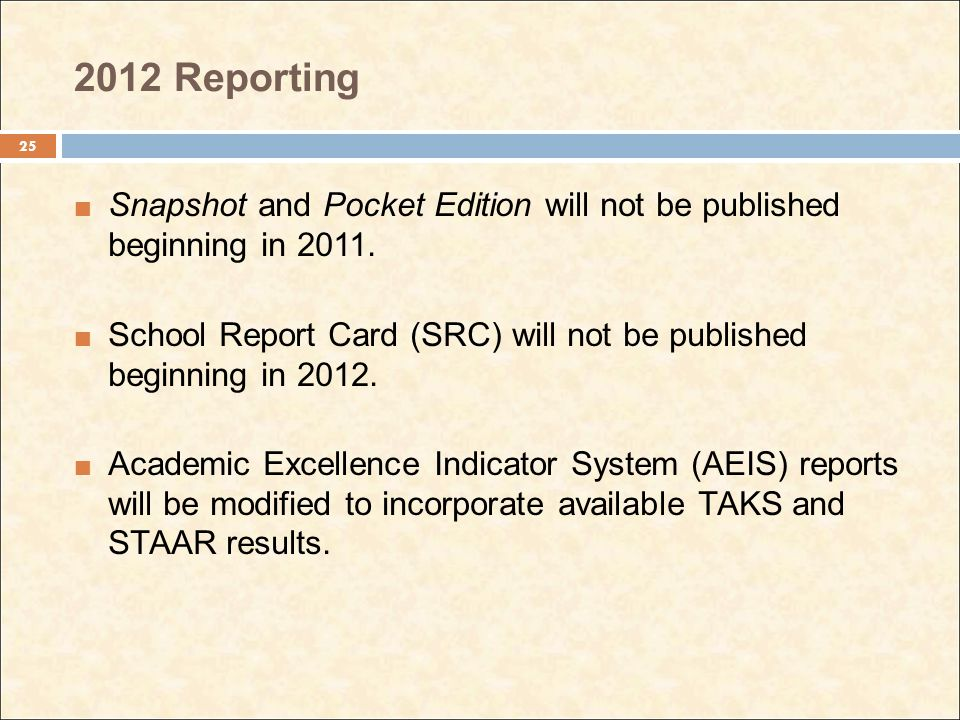 2012 Reporting Snapshot and Pocket Edition will not be published beginning in 2011.