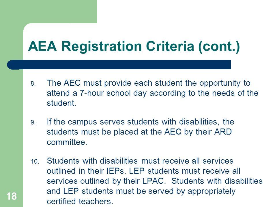 18 AEA Registration Criteria (cont.) 8.