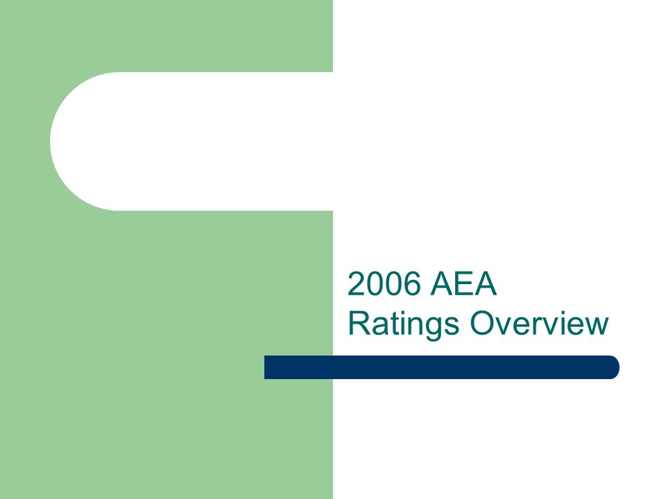 2006 AEA Ratings Overview