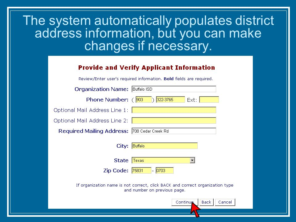 The system automatically populates district address information, but you can make changes if necessary.