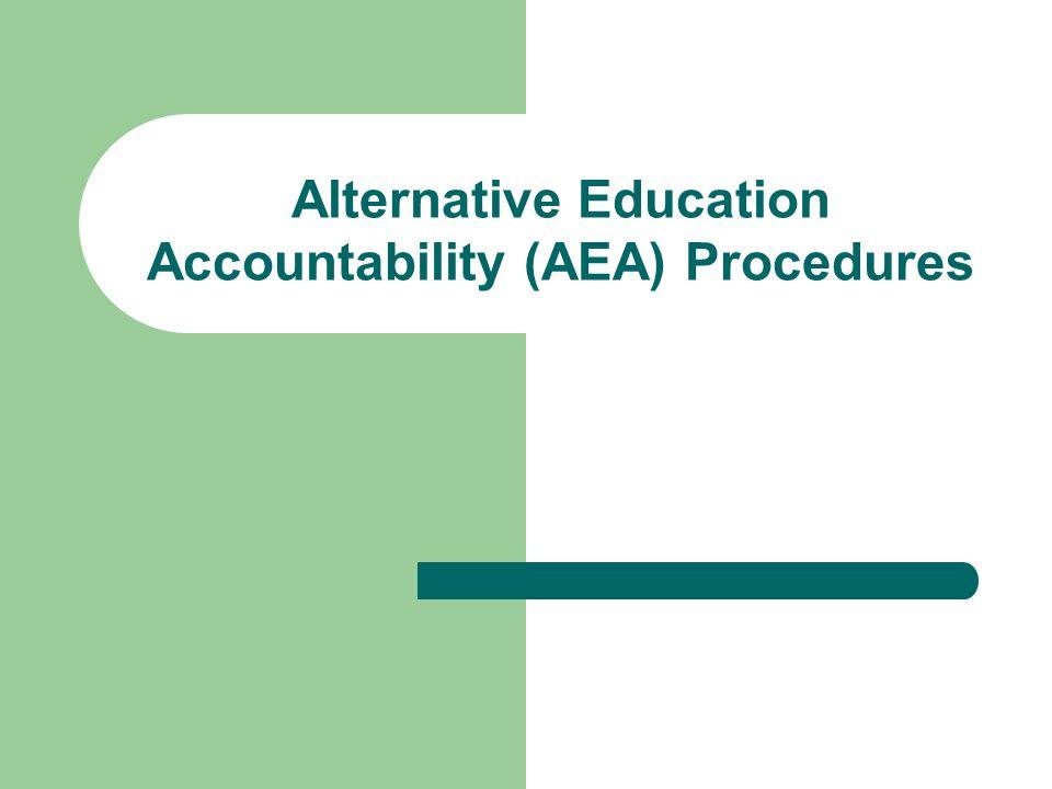 Alternative Education Accountability (AEA) Procedures