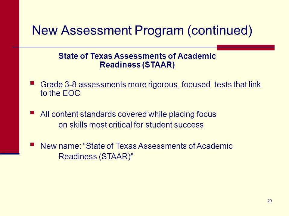 New Assessment Program (continued) 29 Grade 3-8 assessments more rigorous, focused tests that link to the EOC All content standards covered while plac