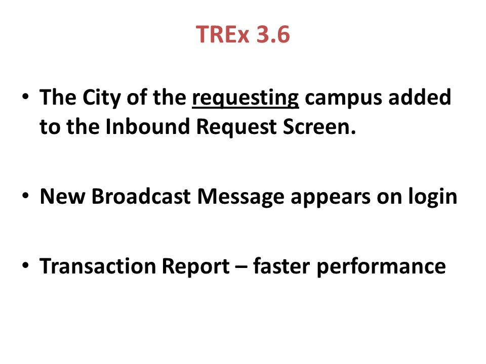 The City of the requesting campus added to the Inbound Request Screen.
