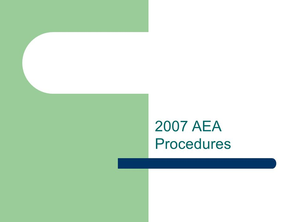 2007 AEA Procedures