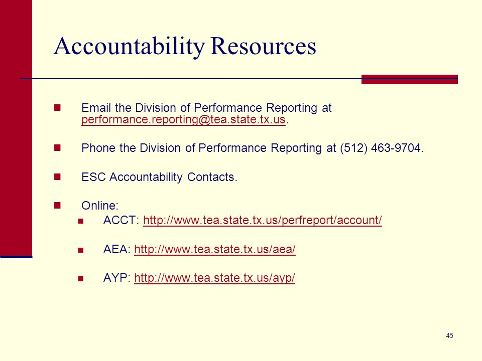44 TETN Accountability Update Sessions August 16 Accountability Results for 2007 November 15Accountability Ratings Update Gold Performance Acknowledgm