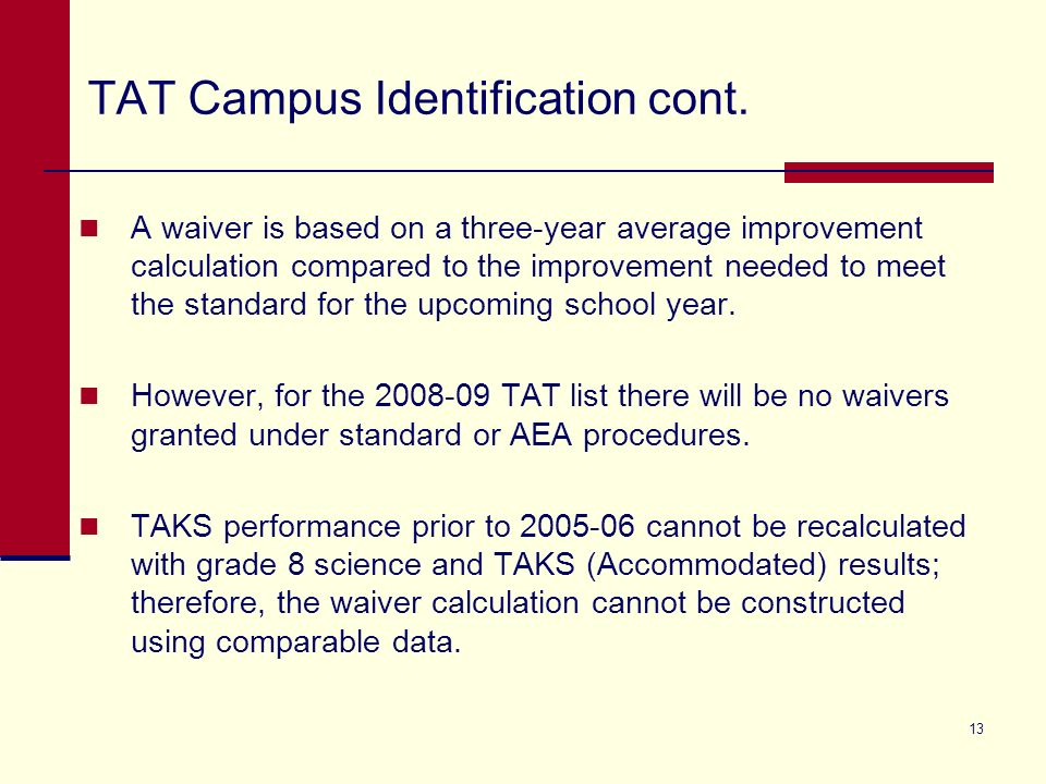 13 TAT Campus Identification cont.