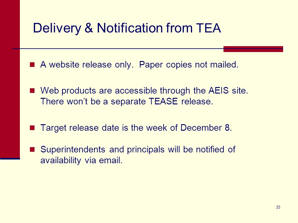 35 Delivery & Notification from TEA A website release only.