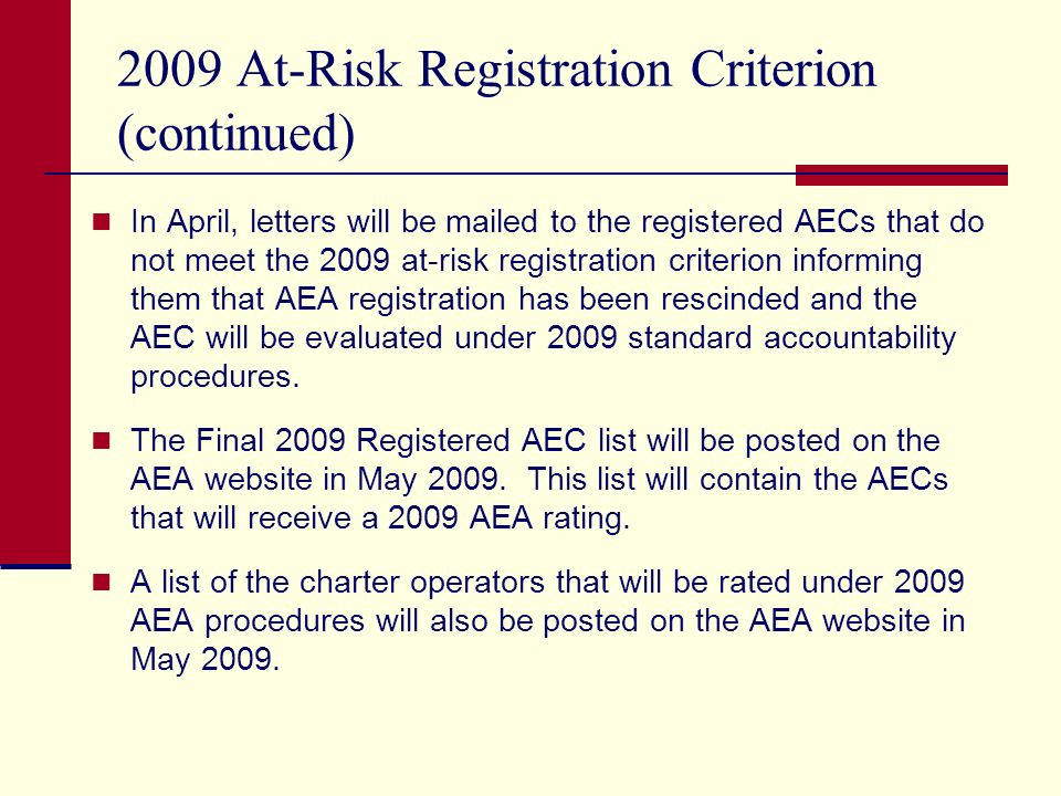 Charters evaluated under AEA Procedures Charters that operate only registered AECs are evaluated automatically under AEA procedures.
