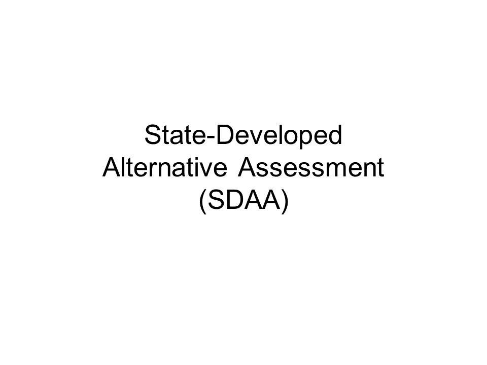 State-Developed Alternative Assessment (SDAA)