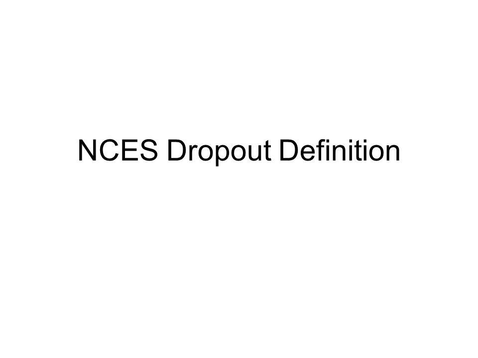 NCES Dropout Definition