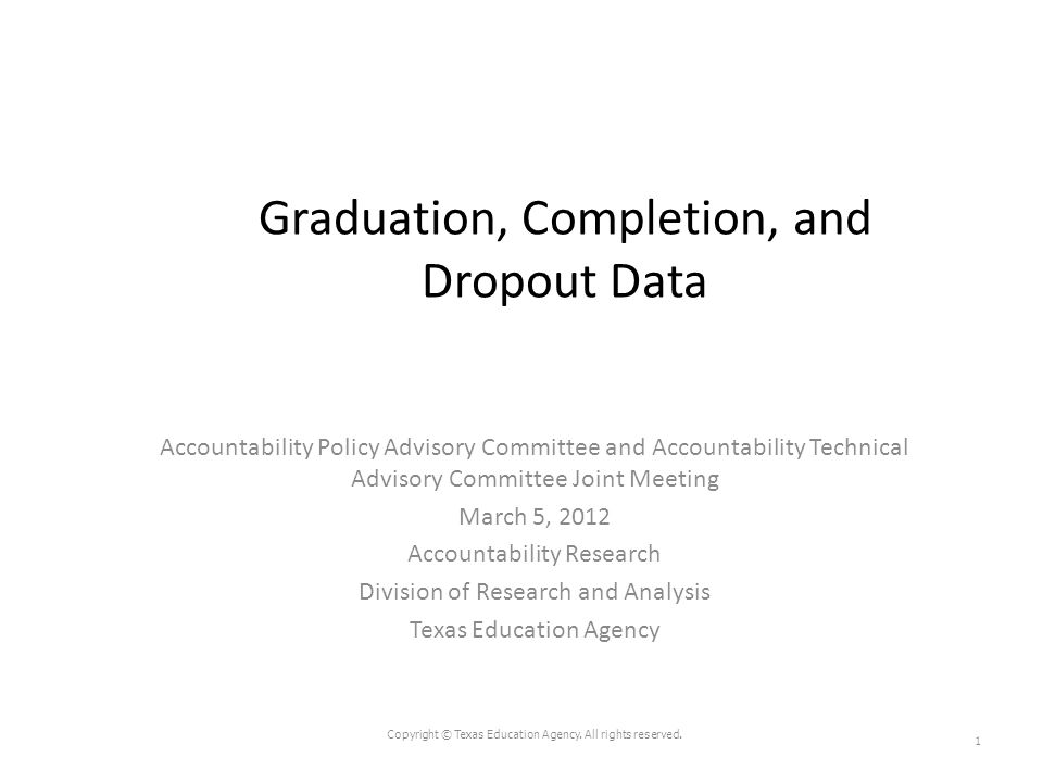 Graduation, Completion, and Dropout Data Accountability Policy Advisory Committee and Accountability Technical Advisory Committee Joint Meeting March