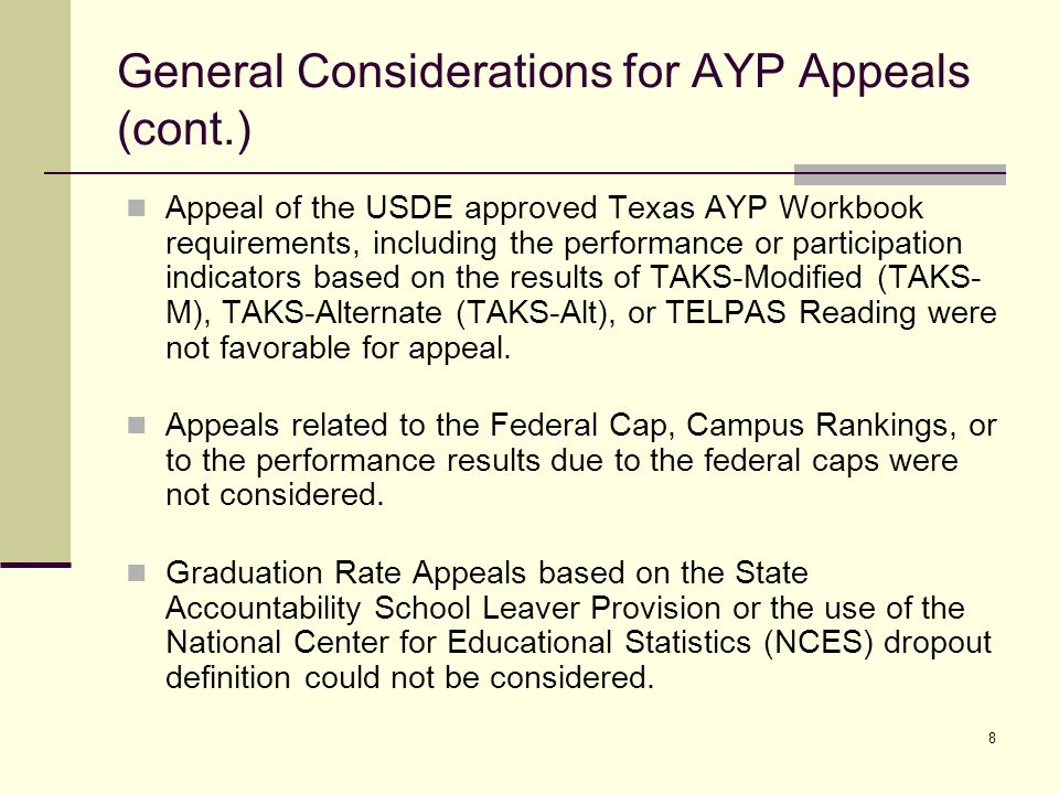 9 2008 AYP Exceptions Process School districts registered in the RF Tracker system and school districts with RDSPD that are included in the 2007- 2008 Directory for Services for the Deaf in Texas were automatically applied an exception to the 1% cap.